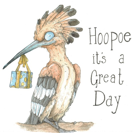 """Hoopoe you Have a Great Day"""