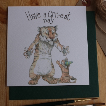 """Have a Grrreat Day"""