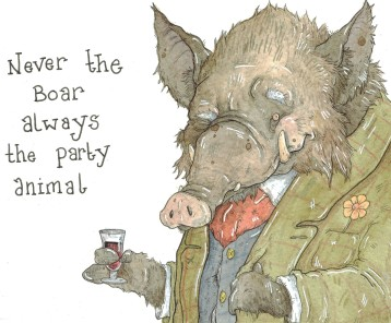 """""""Never the Boar, Always the Party Animal"""""""