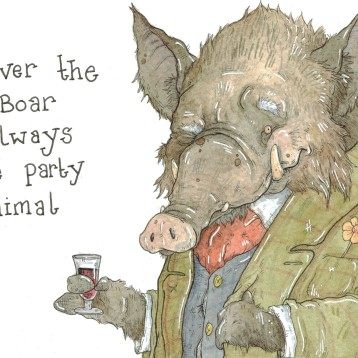 """Never the Boar, Always the Party Animal"""