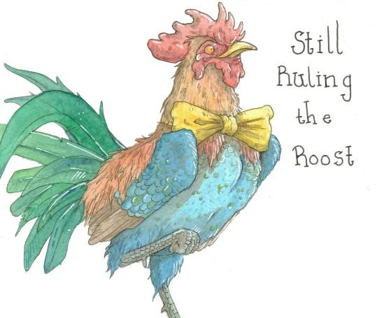"""Still Ruling the Roost"""